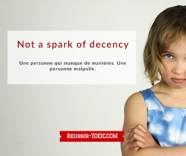 Not a spark of decency