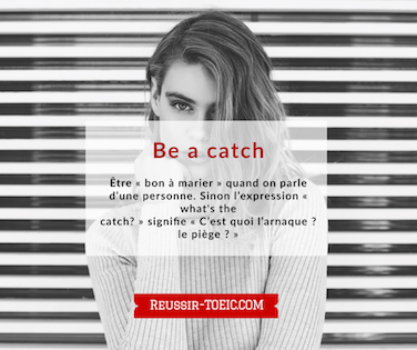 Be a catch