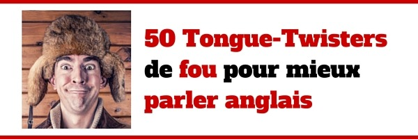 50 TOngue Twiters
